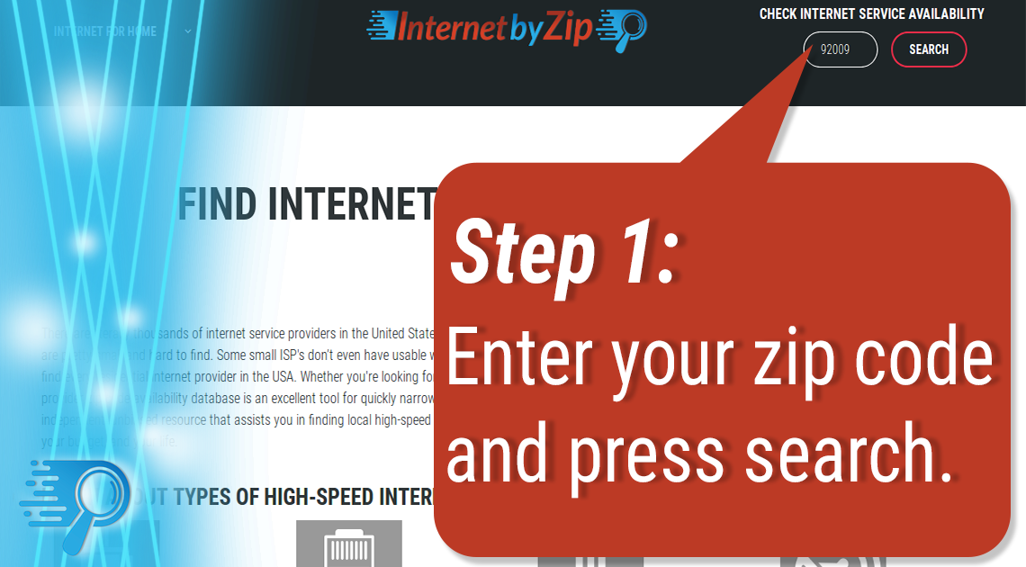 Step 1: Enter your zip code into the internet availability tool and press search